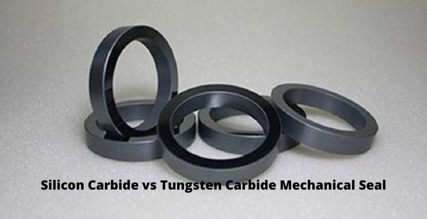 Silicon Carbide vs Tungsten Carbide Mechanical Seal